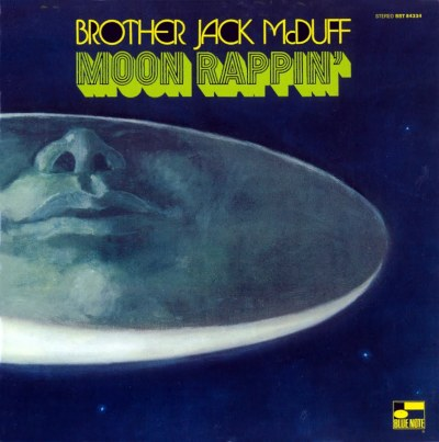 Brother Jack McDuff - Moon Rappin'
